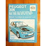 Peugeot 306 Essence Et Diesel (French service & repair manuals) (French Edition)