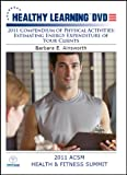 energy activity - 2011 Compendium of Physical Activities: Estimating Energy Expenditure of Your Clients