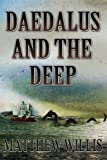 Daedalus and the Deep, Matthew Willis, 1611792673