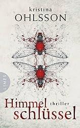 Himmelschlüssel: Thriller (German Edition)