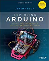 Exploring Arduino: Tools and Techniques for Engineering Wizardry, 2nd Edition Front Cover