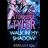 Walk In My Shadow: A Gripping Romantic Thriller (Mirror Book 3): A Mirror Novel