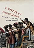 A Nation of Speechifiers 9780226180199