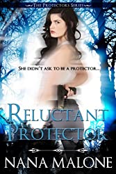 Reluctant Protector (Protectors Series Book 1) (English Edition)