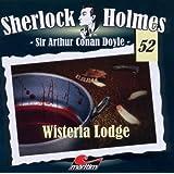 Sherlock Holmes 52 - Wisteria Lodge