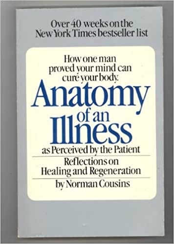 Anatomy of an Illness: As Perceived by the Patient - Reflections on ...