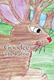 Goodee the Rabbit, Melvin Neal Edwards, 1466950706