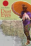 Dust from Our Eyes, Joan Baxter, 1894987470