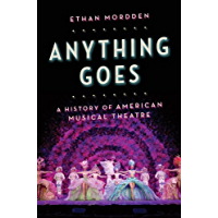 Anything Goes: A History of American Musical Theatre book cover