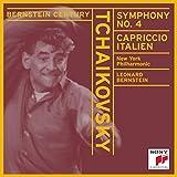 Bernstein Century - Tchaikovsky: Symphony No. 4 / Capriccio Italien