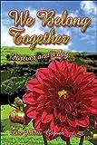 We Belong Together, Lise Juliette Goguen, 1424169526