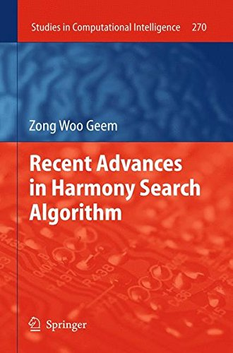 Recent Advances in Harmony Search Algorithm (Studies in Computational Intelligence)