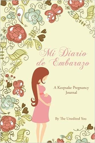 Mi Diario de Embarazo: A Keepsake Pregnancy Journal in ...