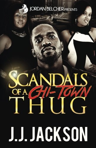 Scandals of a Chi-Town Thug