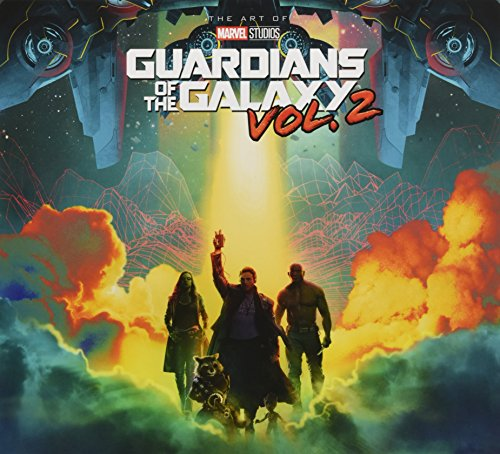 Marvel's Guardians of the Galaxy Vol. 2: The Art of the Movie (Best Guardians Of The Galaxy Graphic Novel)