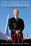 img - for Highest Duty: My Search for What Really Matters book / textbook / text book