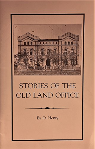 Stories of the Old Texas Land Office (Daughters Of The Republic Of Texas Austin)