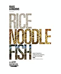Finalist for the 2016 IACP Awards: Literary Food Writing              An innovative new take on the travel guide, Rice, Noodle, Fish decodes Japan's extraordinary food culture through a mix of in-depth narrative and insider ad...