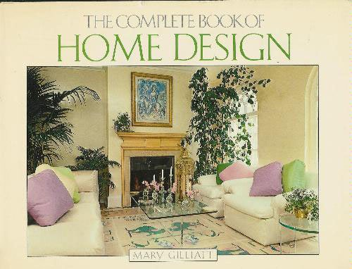 The Complete Book of Home Design