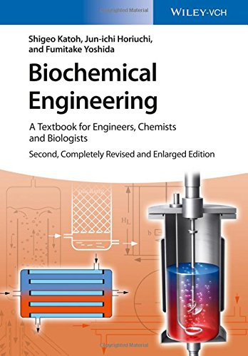 Biochemical Engineering: A Textbook for Engineers, Chemists and Biologists (Bioprocess Engineering Shuler)