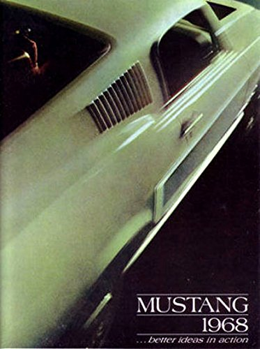 A MUST FOR OWNERS, RESTORERS & ENTHUSIAST - THE 1968 FORD MUSTANG BEAUTIFUL DEALER SALES BROCHURE - ADVERTISMENT - LITERATURE - FULL ()
