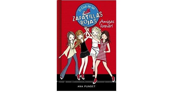 (Serie El Club de las Zapatillas Rojas 2) (Spanish Edition) eBook: Ana Punset: Kindle Store