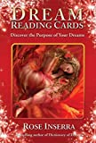 Dream Reading Cards: Discover the Purpose of Your Dreams by Rose Inserra (2015-05-01)