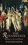 """The Renaissance - Studies in Art and Poetry (Dover Fine Art, History of Art)"" av Walter Pater"