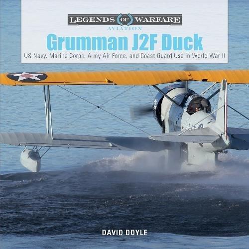 Grumman J2F Duck: US Navy, Marine Corps, Army Air Force, and Coast Guard Use in World War II (Legends of Warfare: (Us Coast Guard Aircraft)