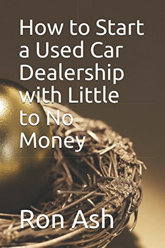 Used, How to Start a Used Car Dealership with Little to No for sale  Delivered anywhere in USA