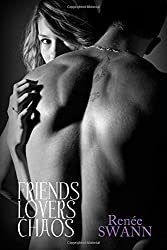 Friends Lovers Chaos (Volume 1)
