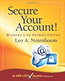 Secure Your Account! Windows Live Hotmail Edition, Leo Notenboom, 1937018024