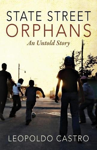 State Street Orphans  An Untold Story
