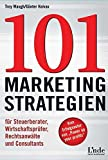 img - for 101 Marketing Strategien: F??r Steuerberater, Wirtschaftspr??fer, Rechtsanw???lte und Consultants by Troy A. Waugh (2006-08-23) book / textbook / text book