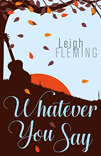 Whatever You Say by Leigh Fleming ebook deal