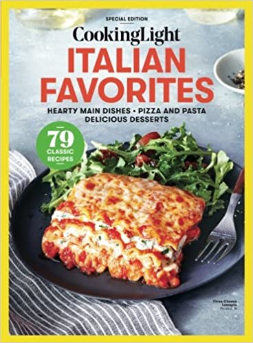 Cooking Light Italian Favorites Hearty Main Dishes Pizza And