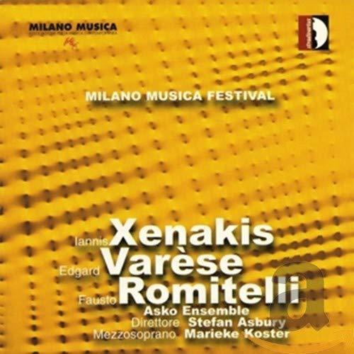 Milano Musica Festival Vol. 2: Xenakis, Varese Y Romitelli / Koster, Asko Ensemble - Asbury