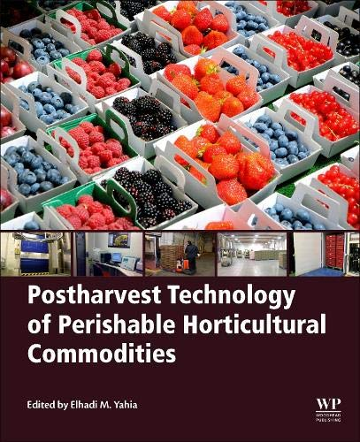 - Postharvest Technology of Perishable Horticultural Commodities