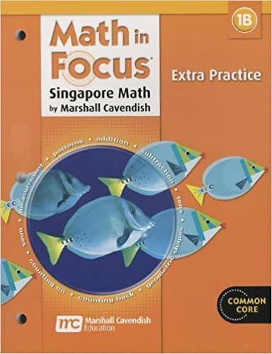 Math in Focus: Singapore Math: Extra Practice, Book B Grade 1 ...