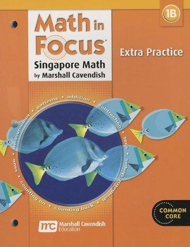 Math In Focus: Singapore Math: Extra Practice, Book B Grade 1