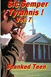 Sic Semper Tyrannis ! - Volume 7, Spanked Teen, 1499522096