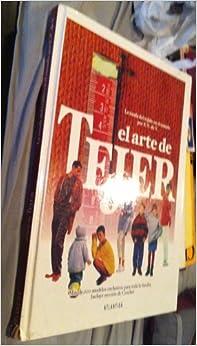 El Arte De Tejer '97 (La Moda del Tejido en el Mundo Por E.V. de V