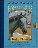 img - for Horse Diaries #7: Risky Chance book / textbook / text book