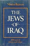 The Jews of Iraq, Nissim Rejwan, 0813303486