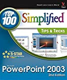 Microsoft  PowerPoint 2003 Top 100 Simplified Tips & Tricks, 2nd Edition