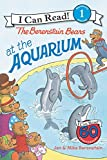 The Berenstain Bears at the Aquarium (I Can Read Level 1)