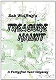 Bob Wulfing's Treasure Haunt, Bob Wulfing, 145683343X