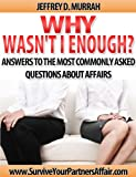 Why Wasn't I Enough (After the Affair)