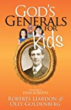 God's Generals for Kids Volume 5, Roberts Liardon and Olly Goldenberg, 1610361288