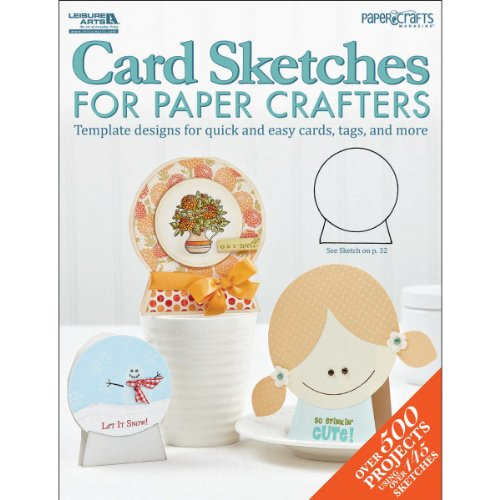 Leisure Arts Card Sketches for Paper Crafters